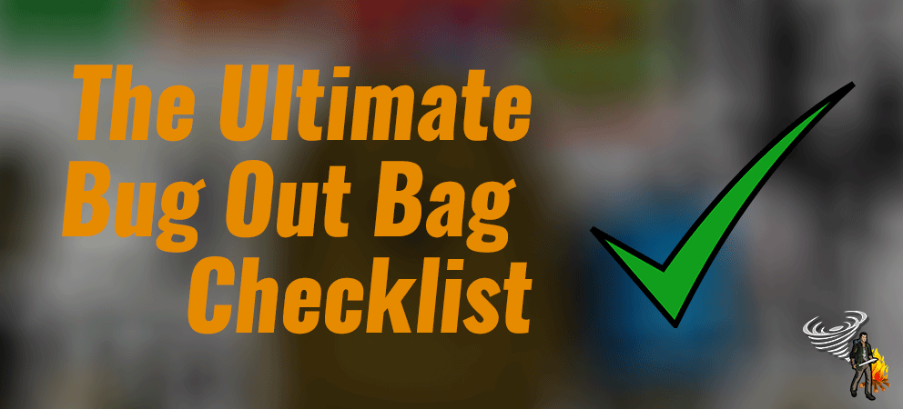 Banner for The Ultimate Bug Out Bag List